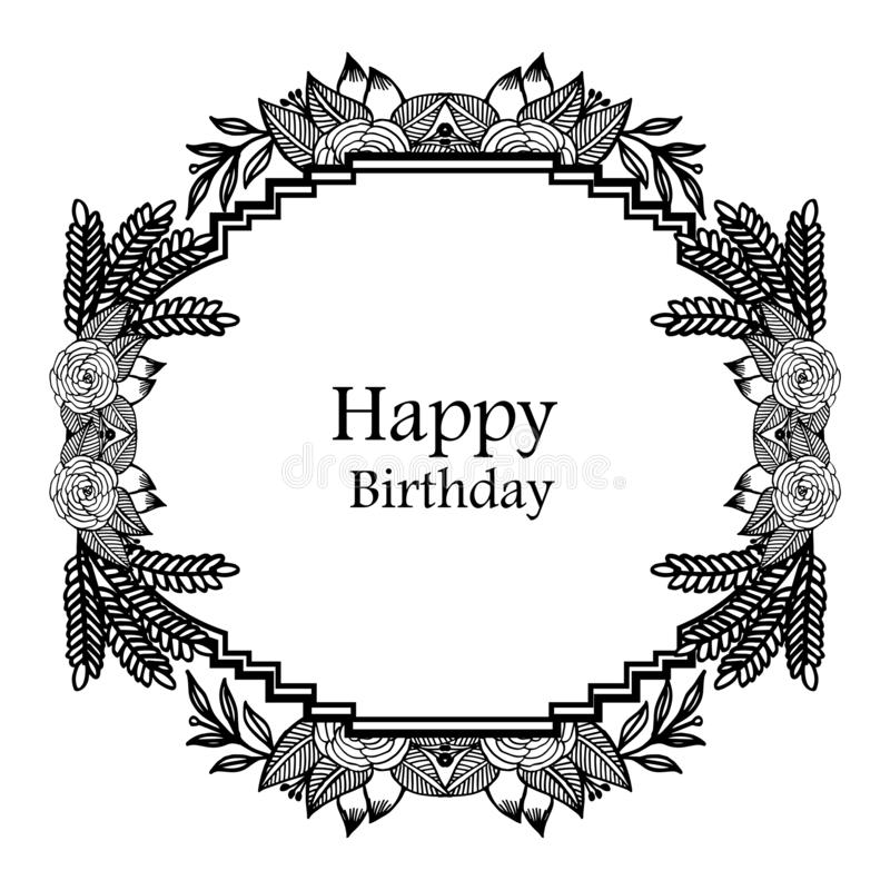 Design wreath frame, happy birthday background, for invitation card, greeting card. Vector. Illustration vector illustration
