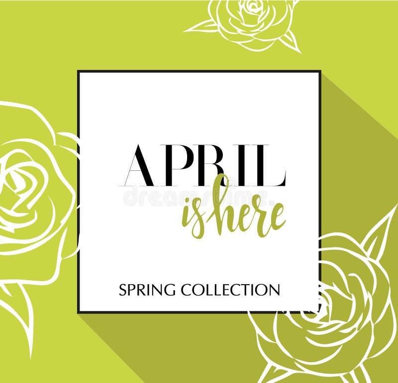Designbanret med att märka April är här logoen Grönt limefruktkort för vårsäsong med svarta ram- och wthiterosor befordran stock illustrationer