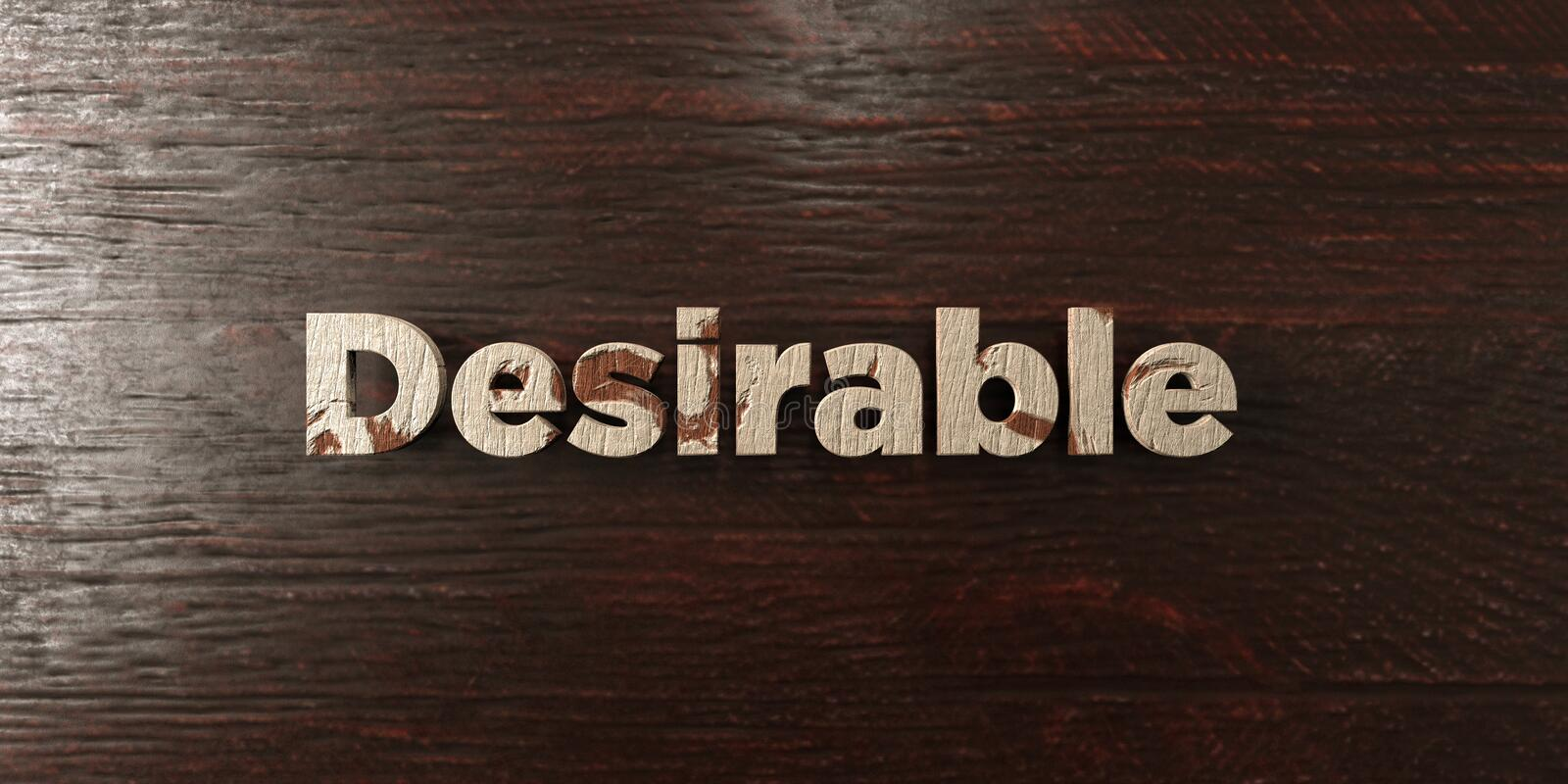 Desirable - grungy wooden headline on Maple - 3D rendered royalty free stock image. This image can be used for an online website banner ad or a print postcard stock illustration
