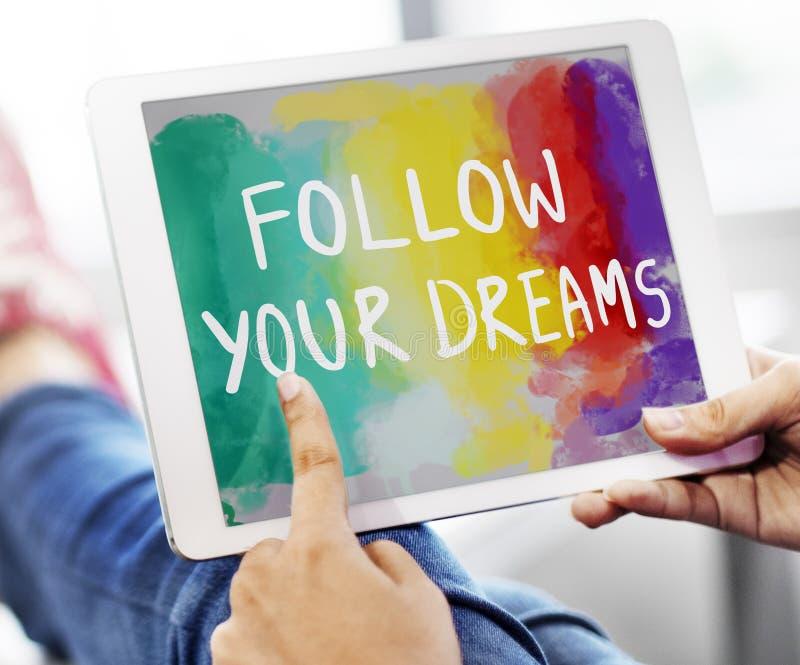 Desire Inspire Goals Follow Your drömmer begrepp royaltyfria foton