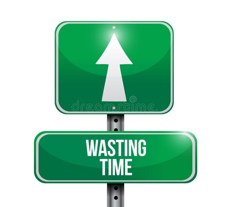 Desperdiçando a ilustração do conceito do sinal de estrada do tempo fotos de stock royalty free