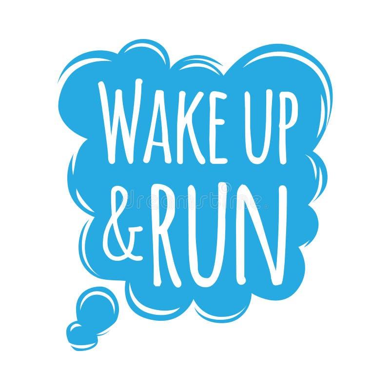 Despierte y funcione con el credo de motivación del lema en burbuja ilustración del vector