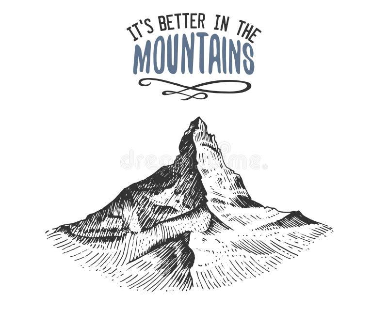 Dess bättre i bergen undertecknar in tappning, den drog gamla handen, skissar, eller inristad stil modernt seende bergmaximum som vektor illustrationer