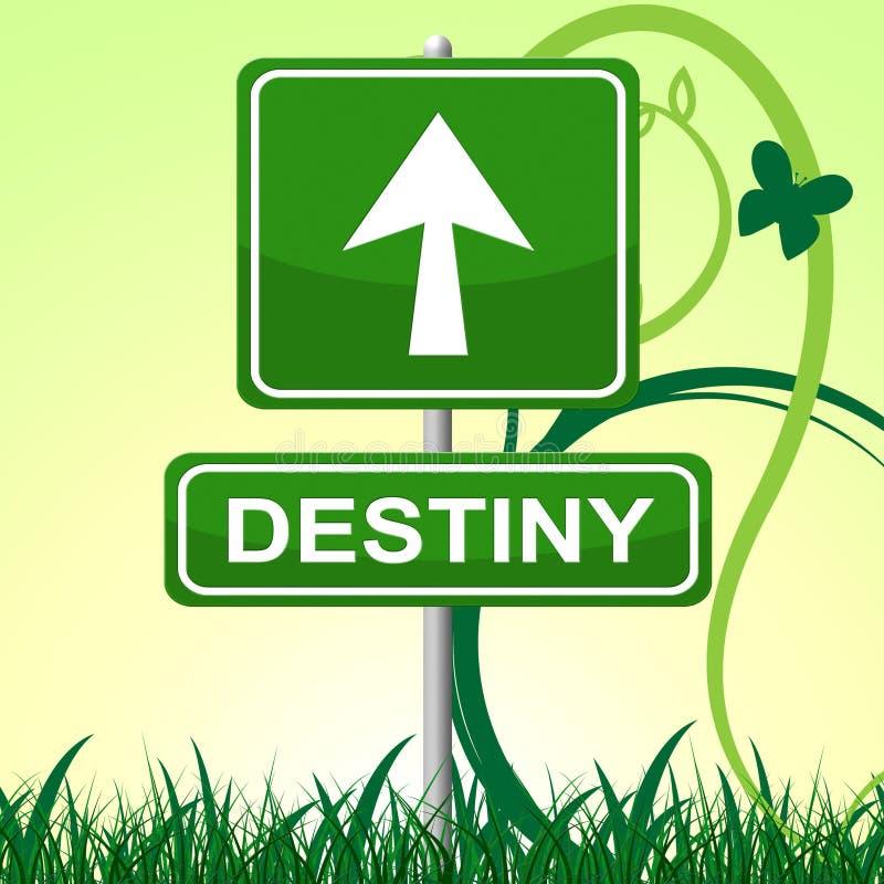 Destiny Sign Represents Pointing Progress y futuro stock de ilustración