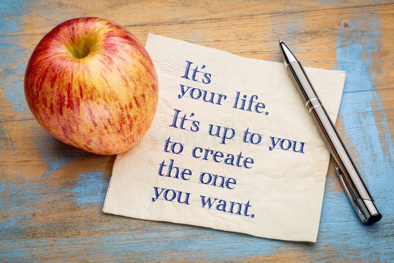 Det är dig liv - motivational påminnelse arkivbild