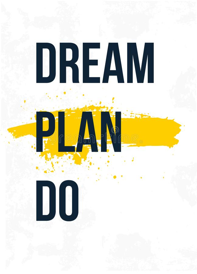 Det dr?m- planet g?r Inspirera och det motivational citationstecknet Skriv ut f?r den inspirerande affischen, t-skjortan, p?sen,  royaltyfri illustrationer