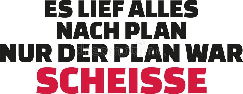 Det gick enligt plan, men planet var skit Tysk slogan royaltyfri illustrationer