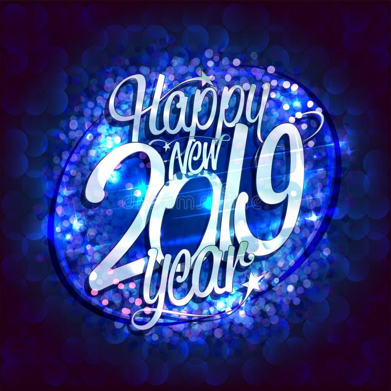 Det lyckliga nya 2019 år kortet med blått mousserar bakgrunden stock illustrationer