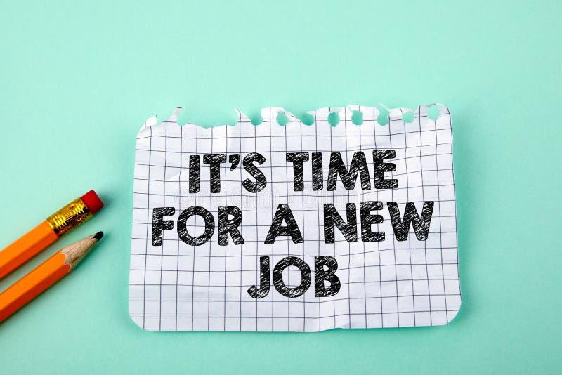 Det ` s Tid för ett nytt jobb, affärsidé arkivfoto