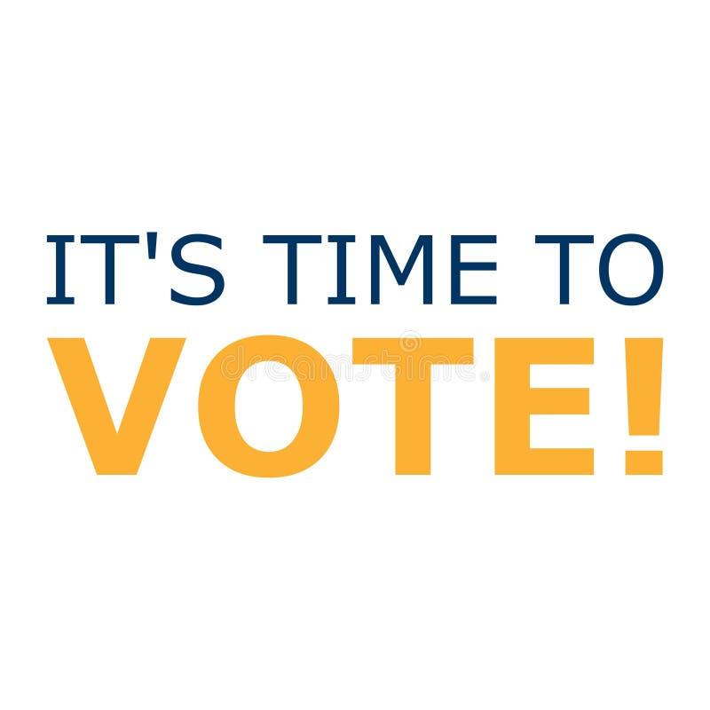 Det s Tid som röstar tecknet, Tid att rösta ord stock illustrationer