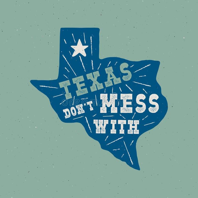 Det Texas tillståndsemblemet - rör till inte med den Texas citationsteckeninsidan Illustration för typografi för tappninghand utd stock illustrationer