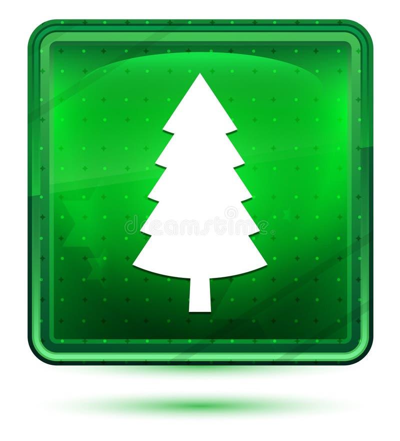 Det vintergröna barrträdet sörjer ljus för trädsymbolsneon - grön fyrkantig knapp stock illustrationer