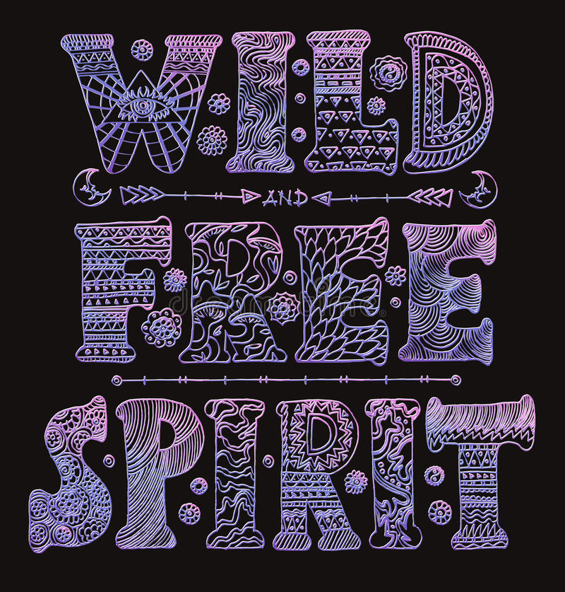 Detailed Ornamental Wild Free Spirit Quote Designr Stock Vector