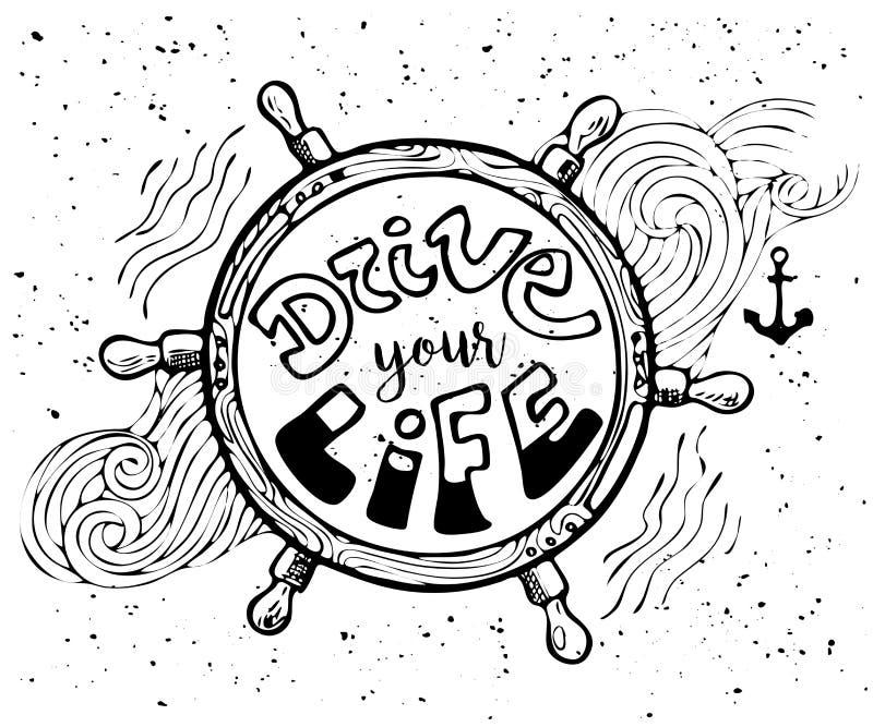Determini la vostra iscrizione motivazionale di vita Illustrazione d'annata di scarabocchio disegnato a mano con l'iscrizione ed  illustrazione di stock