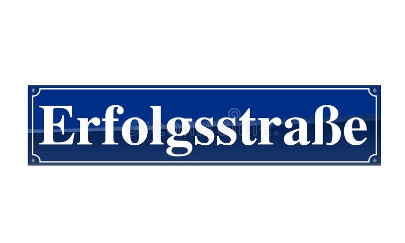 Deutsches Straßennamenzeichen - Erfolgstrasse stock abbildung