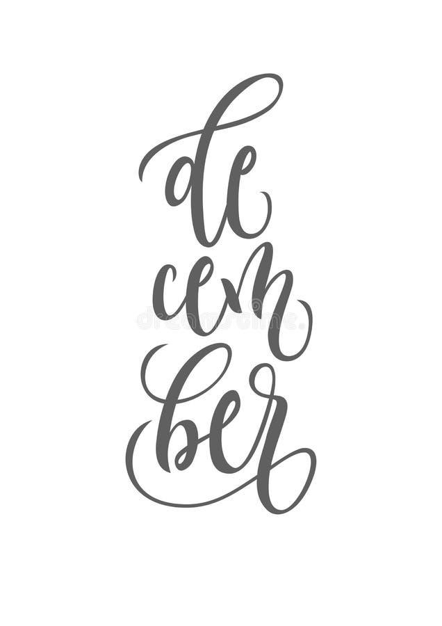 Dezember-Beschriftungstypographie Inspirierend Zitat Typografie für Kalender oder Plakat, Einladung, Grußkarte oder T-Shirt lizenzfreie abbildung