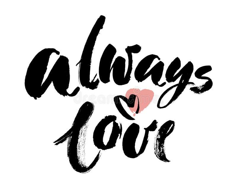 Di tipografia dell'iscrizione di frase amore disegnato a mano sempre con cuore isolato sui precedenti bianchi Calligrafia di dive royalty illustrazione gratis