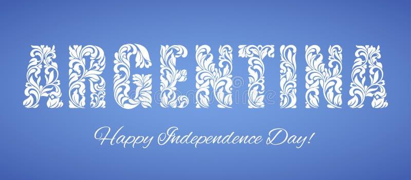 Dia da Independência de Argentina Fonte decorativa feita nos redemoinhos e em elementos florais ilustração royalty free