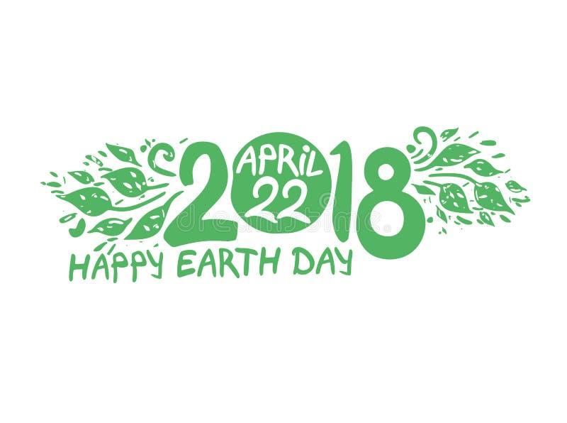 2018 Dia da Terra feliz Inscrição da tração da mão e molde verde da folha ilustração stock