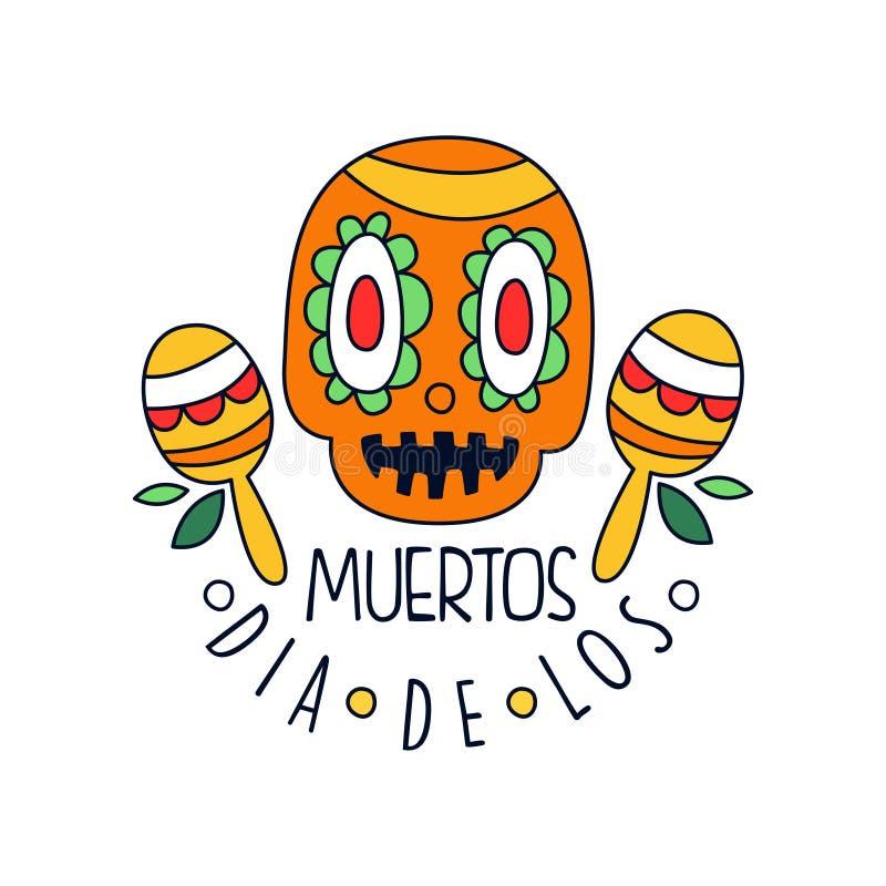 Dia de Los Muertos λογότυπο, μεξικάνικη ημέρα του νεκρού στοιχείου σχεδίου διακοπών με το κρανίο ζάχαρης και maracas, έμβλημα κομ διανυσματική απεικόνιση