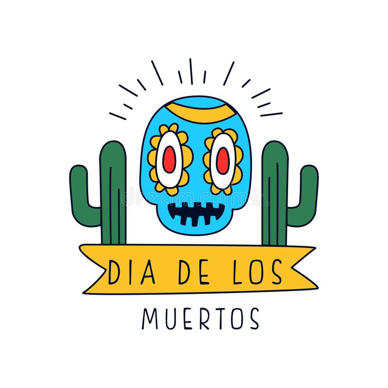 Dia de Los Muertos λογότυπο, παραδοσιακή μεξικάνικη ημέρα του νεκρού στοιχείου σχεδίου με το κρανίο ζάχαρης και κάκτος, κόμμα δια διανυσματική απεικόνιση