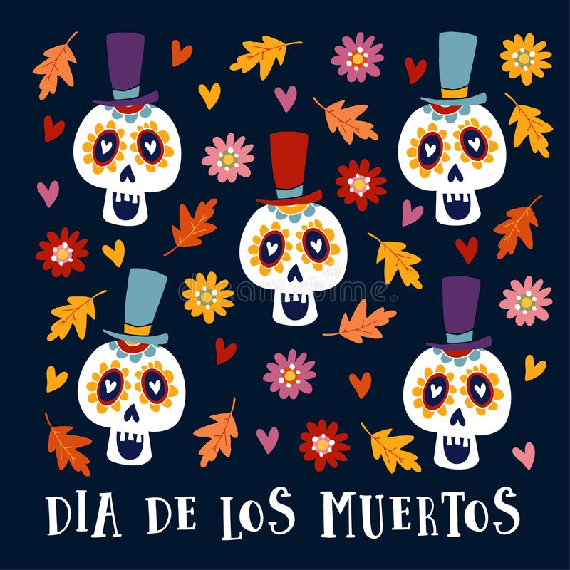 Dia de Los Muertos greeting card, invitation. Mexican Day of the Dead. Ornamental sugar skulls with hat and autumn leaves and flow. Ers, hand drawn illustration royalty free illustration