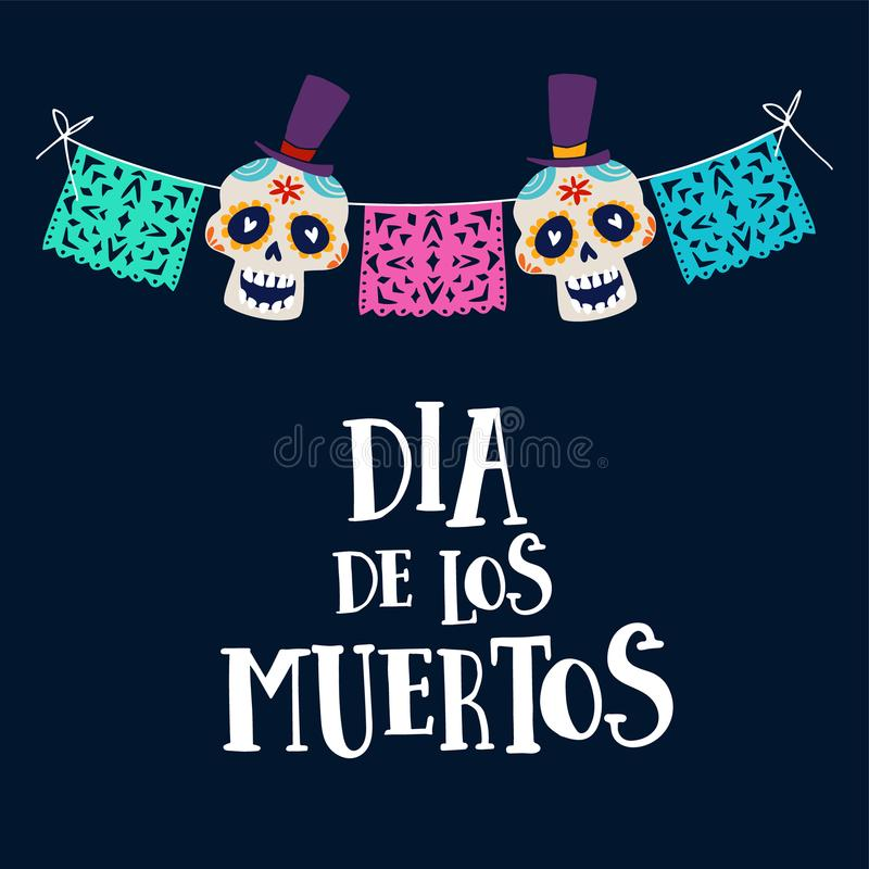 Dia de los Muertos greeting card, invitation. Mexican Day of the Dead. String decoration with party flags and ornametal. Sugar sculls, hand drawn vector stock illustration