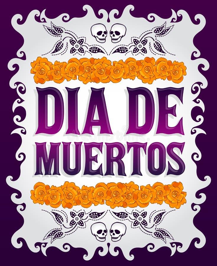 Dia de Muertos -死亡西班牙人的墨西哥天发短信 皇族释放例证
