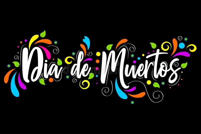 Dia DE Muertos dag van de Dode Spaanse tekst die geïsoleerde illustratie op zwarte achtergrond van letters voorzien stock illustratie