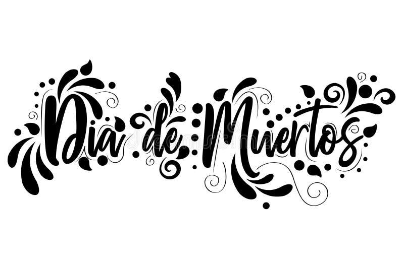 Dia de Muertos el día de las letras españolas muertas del texto aisló el ejemplo en el fondo blanco libre illustration