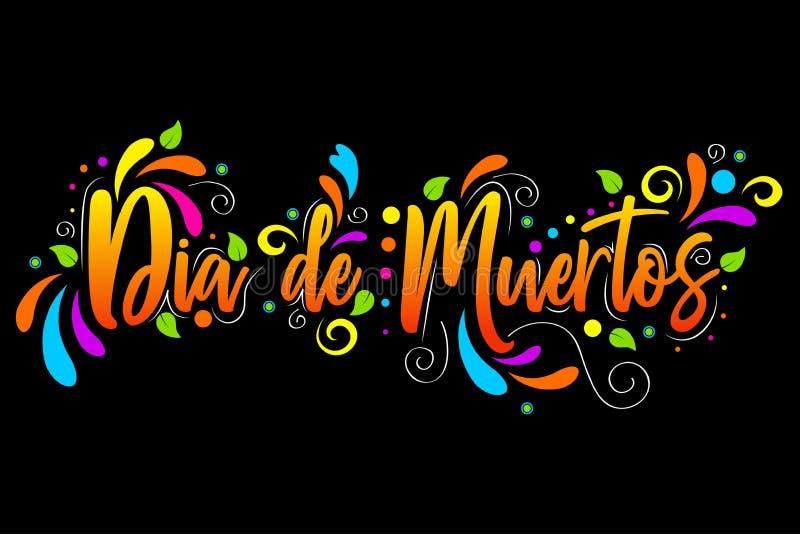 Dia de Muertos el día de las letras españolas muertas del texto aisló el ejemplo en fondo negro libre illustration