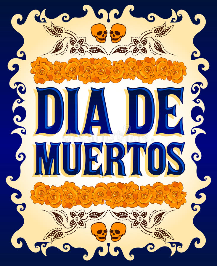 Dia de Muertos - Mexican Day of the death spanish text. And flower decoration vector illustration
