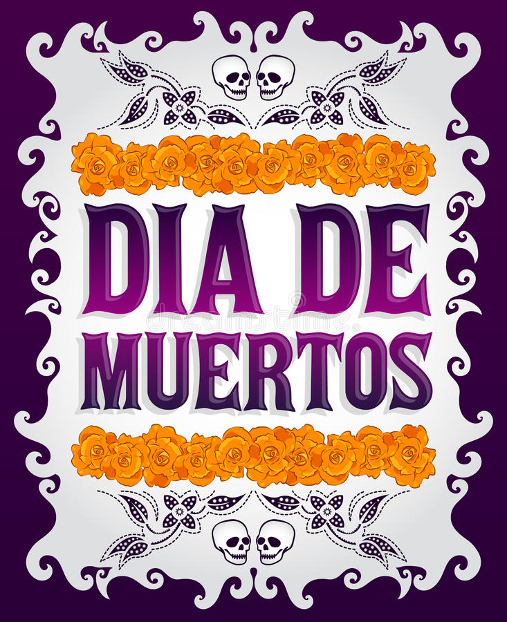 Dia de Muertos - Mexican Day of the death spanish text. And flower decoration - eps available royalty free illustration