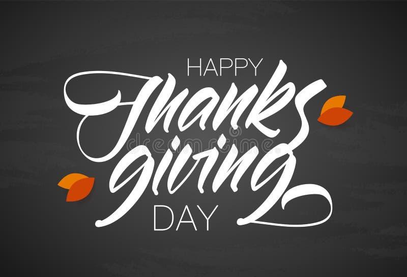 Dia feliz da acção de graças Rotulação caligráfica escrita à mão do vetor com as folhas de outono no fundo do quadro ilustração stock