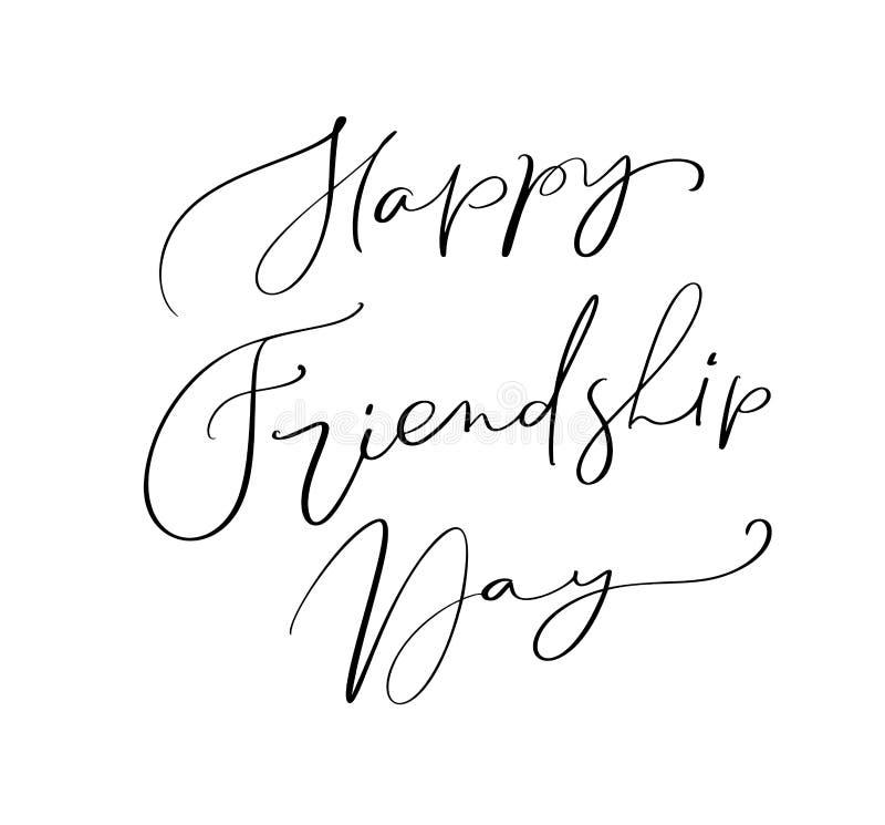 Dia feliz da amizade do texto do vetor Ilustração da rotulação sobre amigos Frase tirada da caligrafia mão moderna para o cartão ilustração do vetor