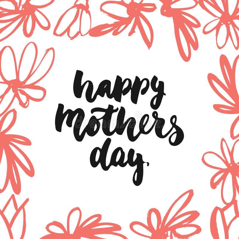 Dia feliz do ` s da mãe - mão tirada rotulando a frase com a flor vermelha isolada no fundo branco Inscrição da tinta da escova d ilustração royalty free