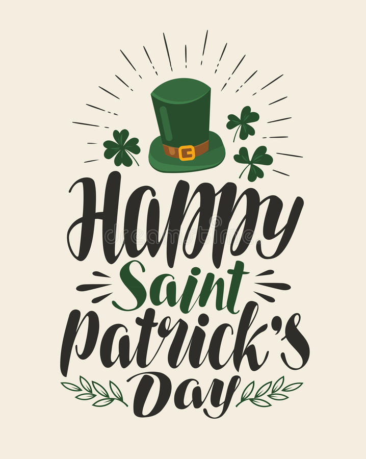 Dia feliz do ` s de St Patrick, cartão do vintage Feriado, bandeira irlandesa do festival da cerveja Rotulação, vetor da caligraf ilustração do vetor