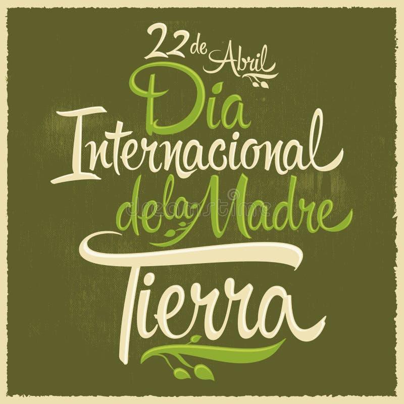Dia Internacional DE La tierra - de Internationale Spaanse tekst van de Aardedag stock illustratie