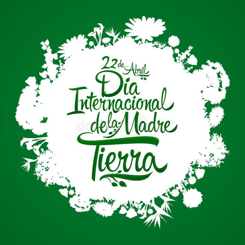 Dia Internacional de la Tierra, de Internationale Spaanse tekst van de Aardedag, 22 April royalty-vrije illustratie