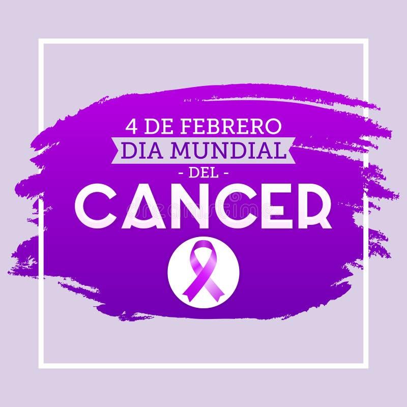 Dia mundial del Cancer - ισπανικό κείμενο στις 4 Φεβρουαρίου ημέρας παγκόσμιου καρκίνου απεικόνιση αποθεμάτων
