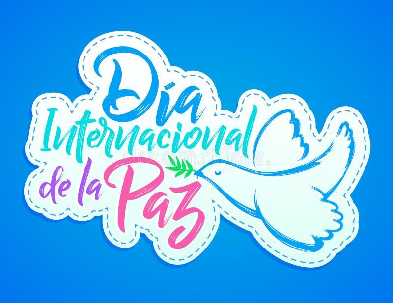 Diainternacional DE La Paz, Internationale dag van Vredes Spaanse teksten stock illustratie
