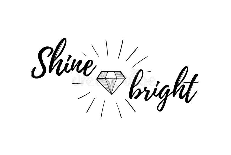 Diamond or brilliant. Positive quotes. Shine bright. royalty free illustration