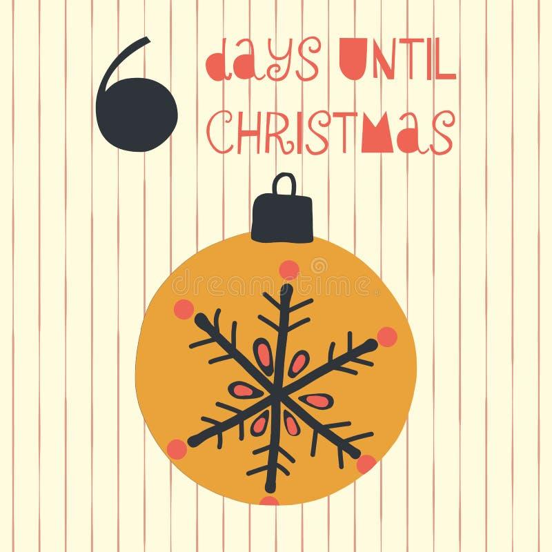 6 dias até a ilustração do vetor do Natal Contagem regressiva do Natal seis dias até Santa Estilo do vintage Ornamento desenhado  ilustração stock