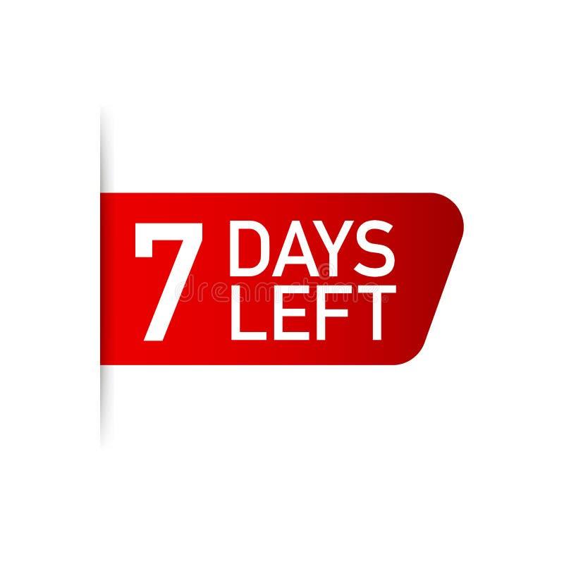 7 dias deixaram a etiqueta vermelha no fundo branco Ilustração do vetor ilustração stock