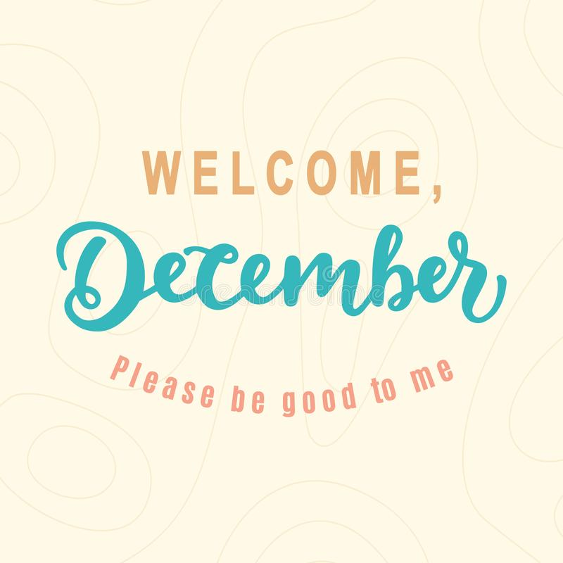 Dicembre benvenuto, è prego buono per me illustrazione di stock