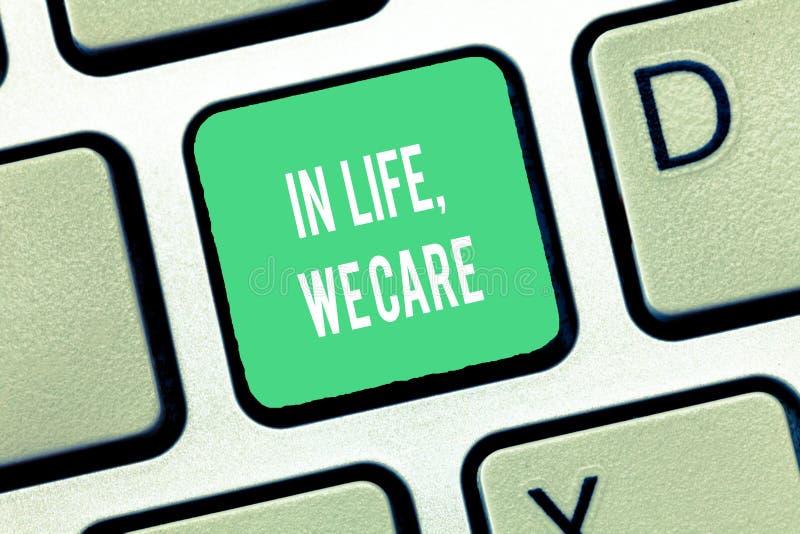Die Begriffshandschrift, die im Leben zeigt, interessieren uns wir Geschäftsfototext, der jemand Leben gibt Sorgfalt und Aufmerks lizenzfreies stockbild