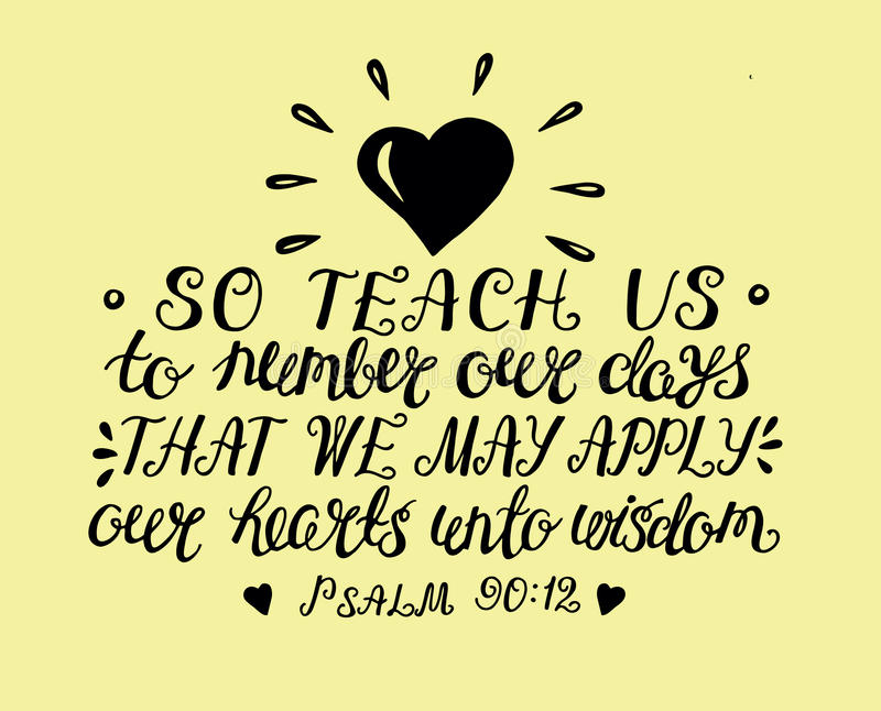 Die Hand, die das Gebet von Mosese also beschriftet, unterrichten uns, Tage zu zählen, um ein Herz von Klugheit zu gewinnen vektor abbildung