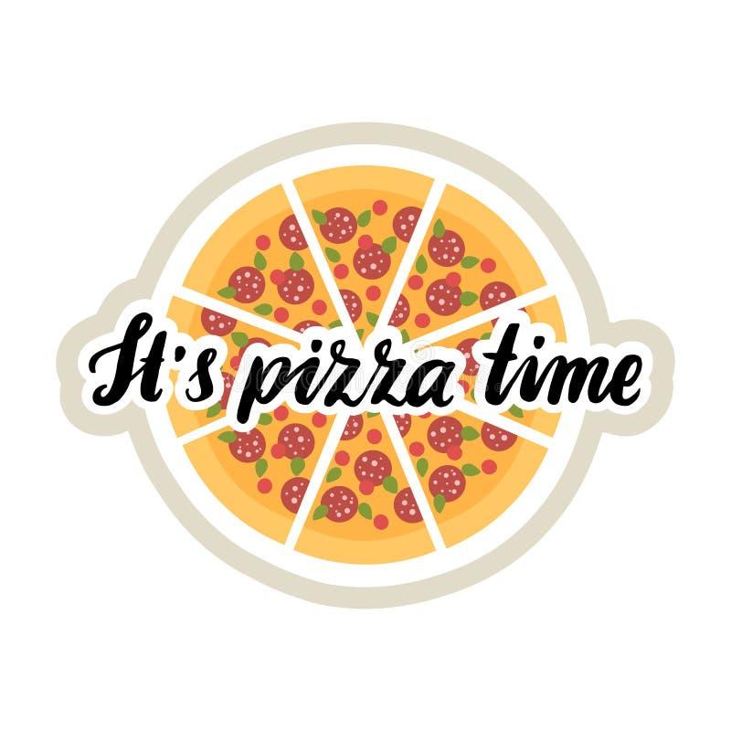 Die Handzeichnungsaufschrift: ` Es ` s Pizza-Zeit `, der schwarzen Tinte lizenzfreie abbildung