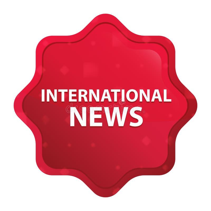 Die internationalen nebelhaften Nachrichten stiegen roter starburst Aufkleberknopf vektor abbildung