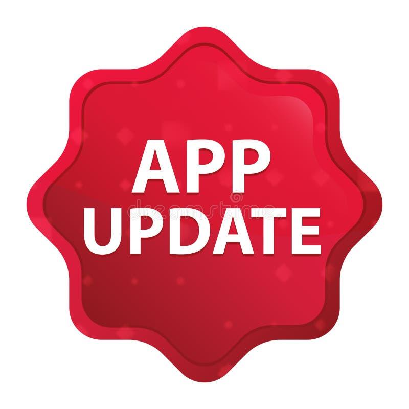 Die nebelhafte app-Aktualisierung stieg roter starburst Aufkleberknopf lizenzfreie abbildung